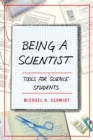Being a Scientist : Tools for Science Students - eBook