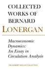 Macroeconomic Dynamics : An Essay in Circulation Analysis, Volume 15 - eBook