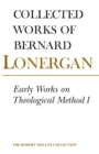 Early Works on Theological Method 1 : Volume 22 - eBook