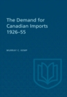 The Demand for Canadian Imports 1926-55 - eBook