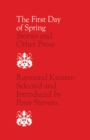 The First Day of Spring : Stories and Other Prose - eBook