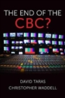 The End of the CBC? - Book