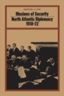 Illusions of Security : North Atlantic Diplomacy 1918-22 - eBook