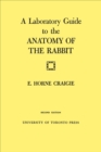 A Laboratory Guide to the Anatomy of The Rabbit : Second Edition - eBook