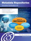 Metadata Repositories Complete Certification Kit - Core Series for IT - eBook