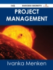 Project Management 142 Success Secrets - eBook