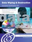 Data Wiping and Destruction Complete Certification Kit - Core Series for IT - eBook