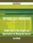 software asset management - Simple Steps to Win, Insights and Opportunities for Maxing Out Success - eBook