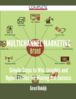 Multichannel Marketing - Simple Steps to Win, Insights and Opportunities for Maxing Out Success - eBook