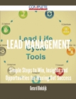 Lead Management - Simple Steps to Win, Insights and Opportunities for Maxing Out Success - eBook