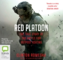 Red Platoon : A True Story of American Valour - Book