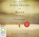 The Monk Who Sold His Ferrari : A Spiritual Fable About Fulfilling Your Dreams & Reaching Your Destiny - Book