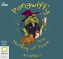 Pongwiffy and the Holiday of Doom - Book