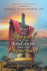 This Gospel of the Kingdom Shall Be Preached : Then Shall the End Come - eBook
