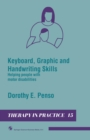 Keyboard, Graphic and Handwriting Skills : Helping people with motor disabilities - eBook