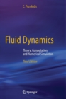 Fluid Dynamics : Theory, Computation, and Numerical Simulation - Book
