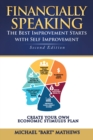 Financially Speaking : The Best Improvement Starts with Self-Improvement - eBook