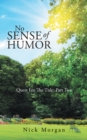 No Sense of Humor : Quest for the Title: Part Two - eBook