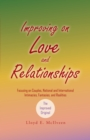 Improving on Love and Relationships : Focusing on Couples, National and International Intimacies, Fantasies, and Realities - eBook