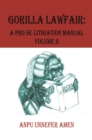 Gorilla Lawfair : A Pro Se Litigation - eBook