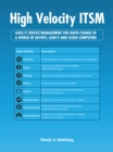 High Velocity Itsm : Agile It Service Management for Rapid Change in a World of Devops, Lean It and Cloud Computing - eBook
