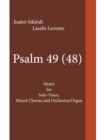 Psalm 49 (48) : Motet for Solo-Voice, Mixed Chorus and Orchestra/Organ - eBook