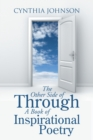 The Other Side of Through a Book of Inspirational Poetry - eBook