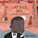 Jump Back, Paul : The Life and Poems of Paul Laurence Dunbar - eAudiobook