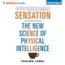 Sensation : The New Science of Physical Intelligence - eAudiobook