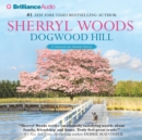 Dogwood Hill - eAudiobook