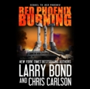 Red Phoenix Burning - eAudiobook