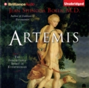 Artemis : The Indomitable Spirit in Everywoman - eAudiobook