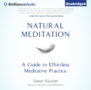 Natural Meditation : A Guide to Effortless Meditative Practice - eAudiobook