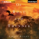 Of Bone and Thunder : A Novel - eAudiobook