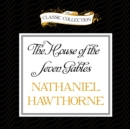 The House of the Seven Gables - eAudiobook