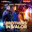 Brothers in Valor - eAudiobook