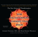 How Enlightenment Changes Your Brain : The New Science of Transformation - eAudiobook