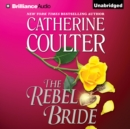 The Rebel Bride - eAudiobook