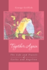 Together Again : The Life and Travels of Carlos and Angelina - eBook