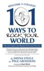Welcome to College! : 101 Ways to Rock Your World - eBook