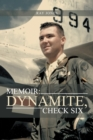 Memoir: Dynamite, Check Six - eBook