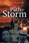 The Path After the Storm : Volume 1 - eBook