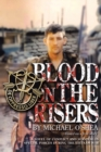 Blood on the Risers : A Novel of Conflict and Survival in Special Forces During the  Vietnam War - eBook