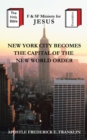 New York City Becomes the Capital of the New World Order - eBook