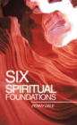 Six Spiritual Foundations - eBook