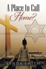 A Place to Call Home? - eBook