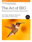 The Art of SEO : Mastering Search Engine Optimization - eBook