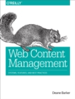 Web Content Management : Systems, Features, and Best Practices - eBook