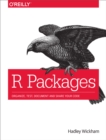 R Packages : Organize, Test, Document, and Share Your Code - eBook