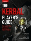 The Kerbal Player's Guide : The Easiest Way to Launch a Space Program - eBook